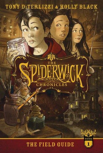 The Field Guide (Spiderwick Chronicles): DiTerlizzi, Tony