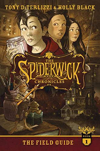 The Field Guide (The Spiderwick Chronicles): DiTerlizzi, Tony; Black, Holly