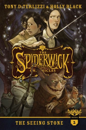 The Seeing Stone (The Spiderwick Chronicles): DiTerlizzi, Tony, Black, Holly