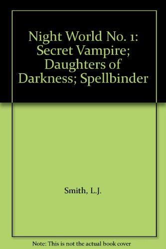 Night World No. 1: Secret Vampire; Daughters: L.J. Smith