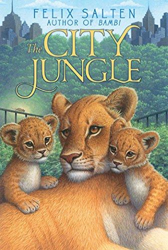 The City Jungle (Bambi's Classic Animal Tales): Felix Salten