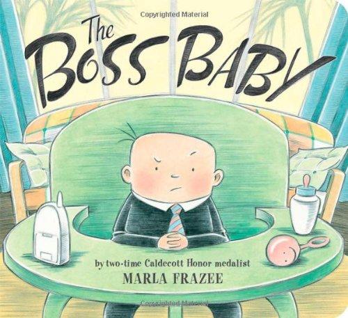 The Boss Baby (Classic Board Books): Frazee, Marla