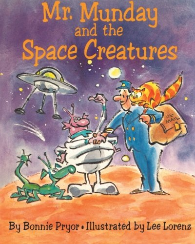 Mr. Munday and the Space Creatures: Pryor, Bonnie