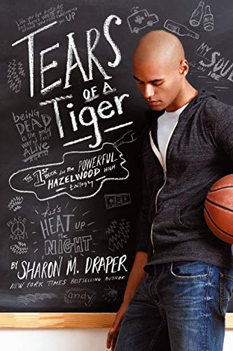 Tears of a Tiger (Hazelwood High Trilogy) (9781442489134) by Sharon M. Draper