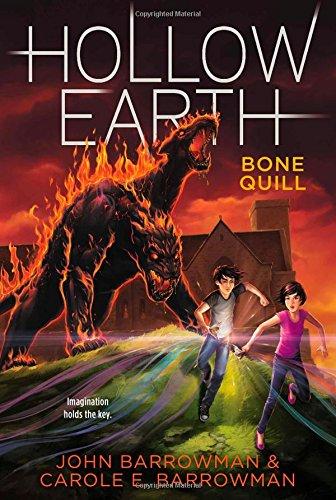 Bone Quill (Hollow Earth): Barrowman, John; Barrowman, Carole E.