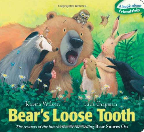 Bear's Loose Tooth (The Bear Books) (1442489367) by Karma Wilson