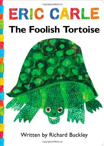 The Foolish Tortoise: Lap Edition (The World of Eric Carle): Buckley, Richard