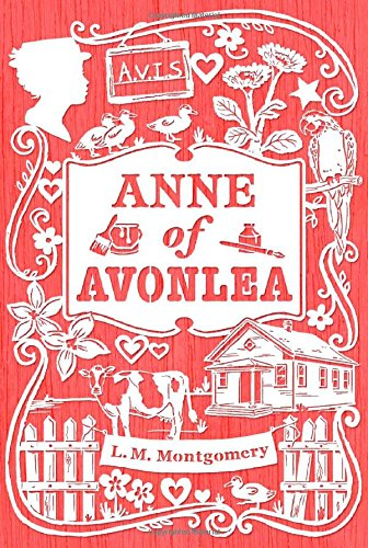 9781442490031: Anne of Avonlea (An Anne of Green Gables Novel)