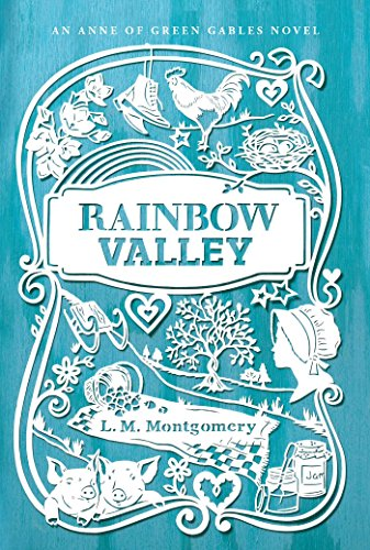 9781442490185: Rainbow Valley (An Anne of Green Gables Novel)