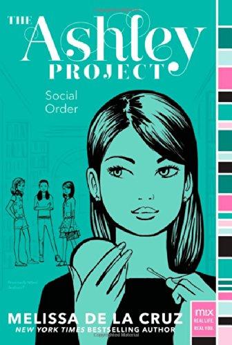 Social Order (The Ashley Project): de la Cruz,