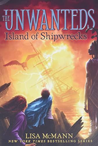 Island of Shipwrecks (Unwanteds): McMann, Lisa