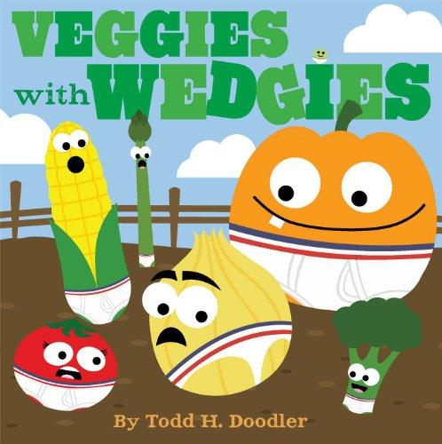 9781442493407: Veggies with Wedgies