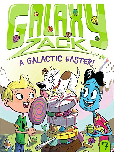 9781442493575: A Galactic Easter! (Galaxy Zack)