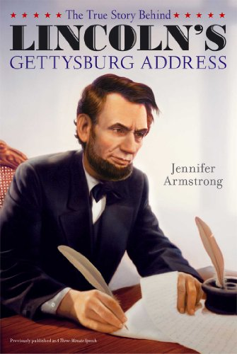 9781442493872: The True Story Behind Lincoln's Gettysburg Address