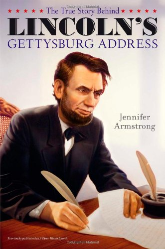 9781442493889: The True Story Behind Lincoln's Gettysburg Address