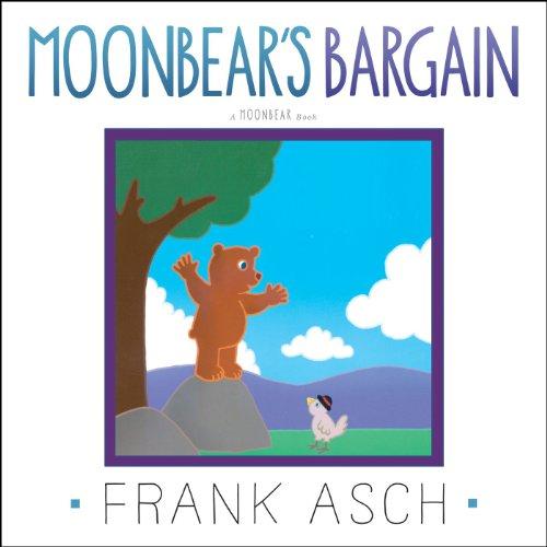 Moonbear's Bargain: Asch, Frank