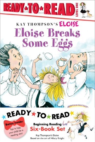 Eloise Ready-to-Read Value Pack #2: Eloise Breaks Some Eggs; Eloise and the Dinosaurs; Eloise at ...