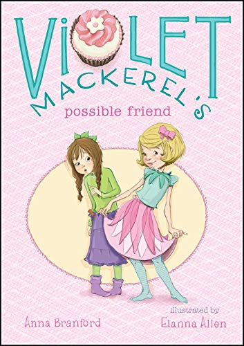 9781442494558: Violet Mackerel's Possible Friend