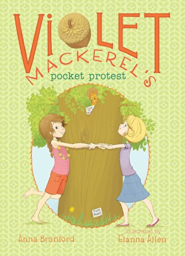 Violet Mackerel's Pocket Protest: Branford, Anna
