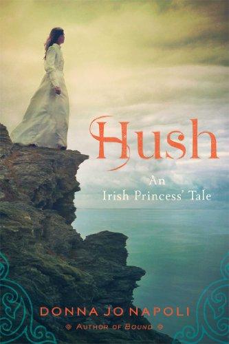 9781442494961: Hush: An Irish Princess' Tale