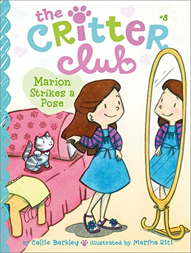 9781442495289: Marion Strikes a Pose (The Critter Club)