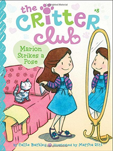9781442495296: Marion Strikes a Pose (The Critter Club)