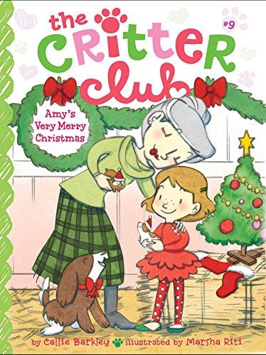 Amy's Very Merry Christmas (The Critter Club): Barkley, Callie