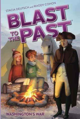 9781442495401: Washington's War (Blast to the Past Book 7)