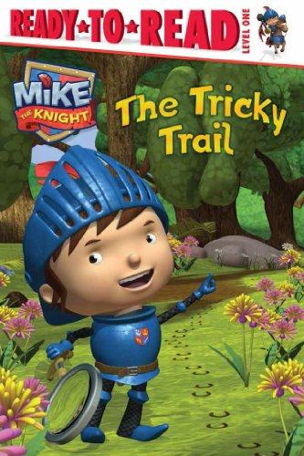 9781442495449: The Tricky Trail (Mike the Knight)
