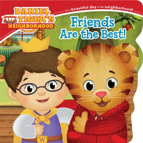 Friends Are the Best! (Daniel Tiger's Neighborhood): Testa, Maggie