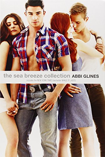 The Sea Breeze Collection: Breathe; Because of Low; While It Lasts; Just for Now (Paperback): Abbi ...