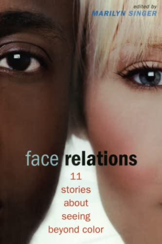 9781442496163: Face Relations: 11 Stories About Seeing Beyond Color