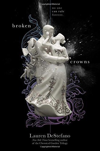 9781442496378: Broken Crowns (The Internment Chronicles)