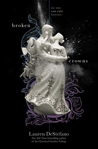 9781442496439: Broken Crowns (The Internment Chronicles)