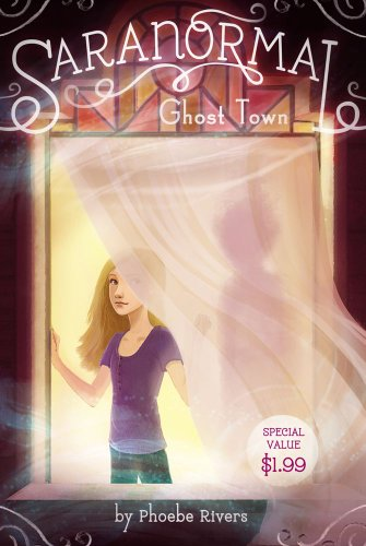 9781442496965: Ghost Town (Saranormal)