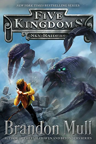 9781442497016: Sky Raiders (Five Kingdoms)