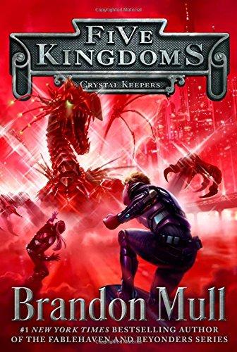 Crystal Keepers (Five Kingdoms): Mull, Brandon