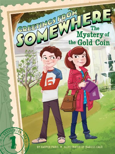 9781442497191: The Mystery of the Gold Coin (Greetings from Somewhere)