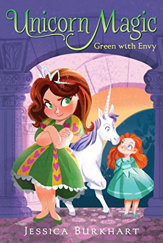 Green with Envy (Unicorn Magic): Burkhart, Jessica