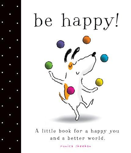 9781442498570: Be Happy!