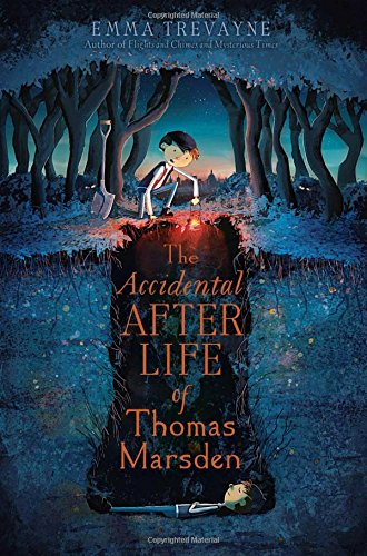 The Accidental Afterlife of Thomas Marsden: Trevayne, Emma