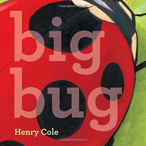 Big Bug: Cole, Henry