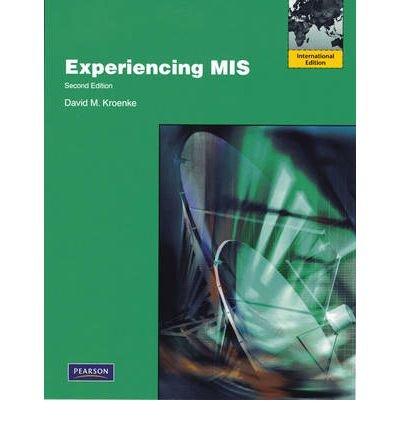 9781442503250: Experiencing MIS