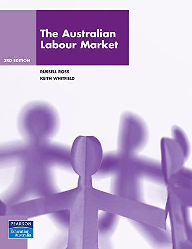 9781442506916: The Australian Labour Market