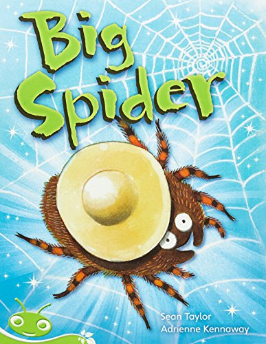 Bug Club Early Phonic Fiction Green: Big Spider (Reading Level 12-14/F&P Level G-H) (...