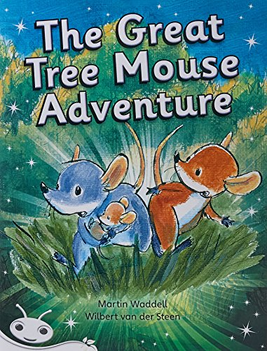 Bug Club Level 23 - White: The Great Tree Mouse Adventure (Reading Level 23/F&P Level N) (...