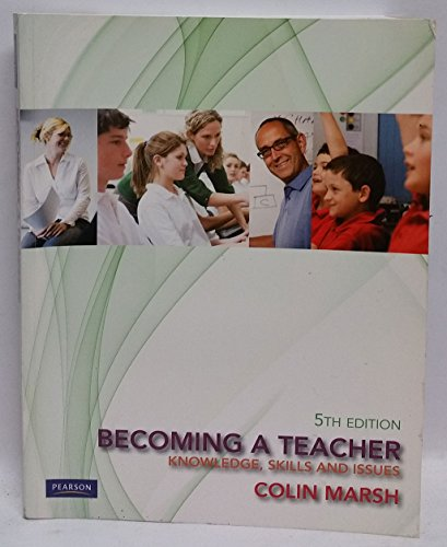 9781442523289: Becoming a Teacher: Knowledge, Skills and Issues