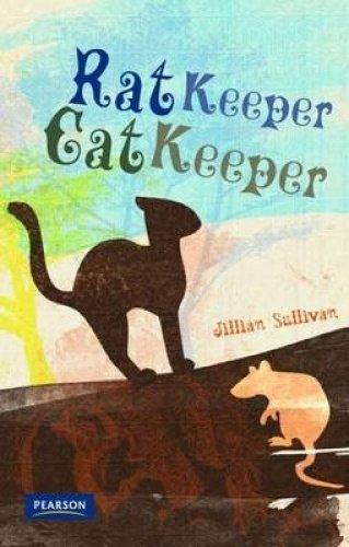 Nitty Gritty 1: Rat Keeper, Cat Keeper: Jillian Sullivan