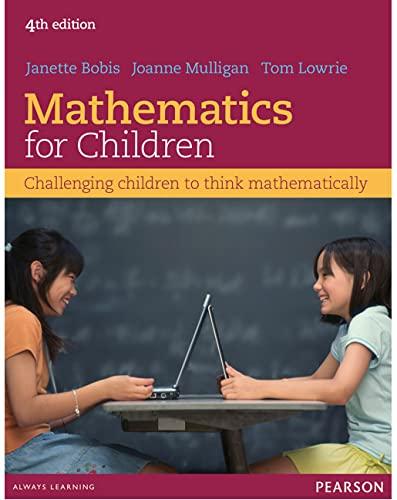 Mathematics For Children: Challenging children to think mathematically (Paperback): Janette Bobis