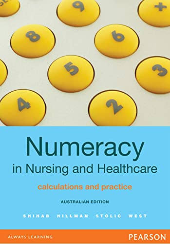 Numeracy in Nursing and Healthcare: Australian Edition (Paperback): Pearl Shihab